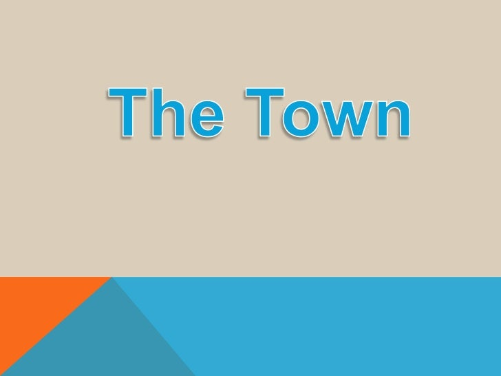 The town - Unit 1
