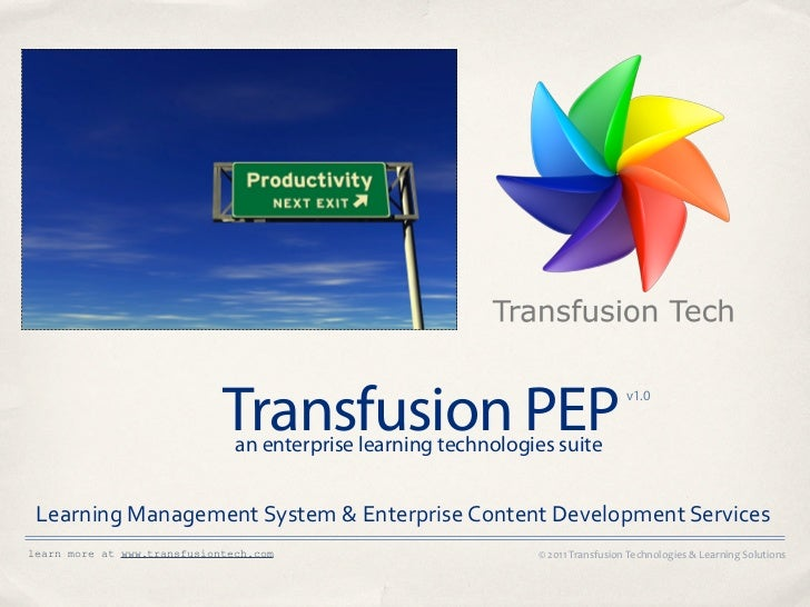 Transfusion PEP                               an enterprise learning technologies suite                                   ...