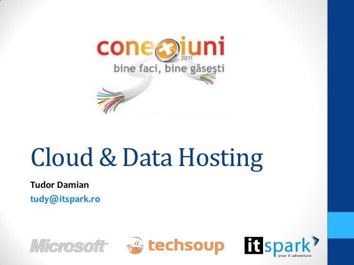Cloud & Data HostingTudor Damiantudy@itspark.ro
