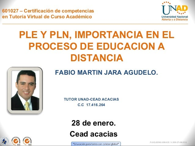 601027 – Certificación de competenciasen Tutoría Virtual de Curso Académico      PLE Y PLN, IMPORTANCIA EN EL        PROCE...