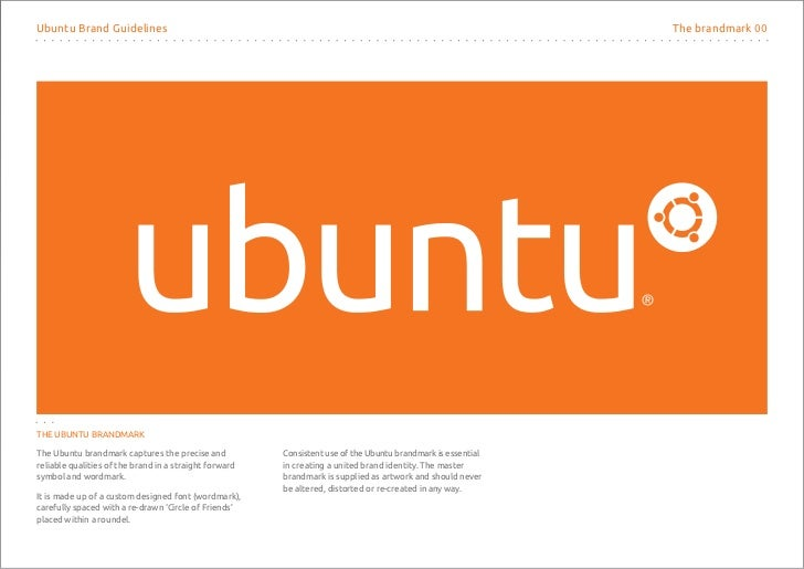 Ubuntu Brand Guidelines                                                                                       The brandmar...