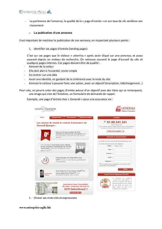 www.entreprise-agile.biz  - La pertinence de l'annonce, la qualité de la « page d'entrée » et son taux de clic améliore so...