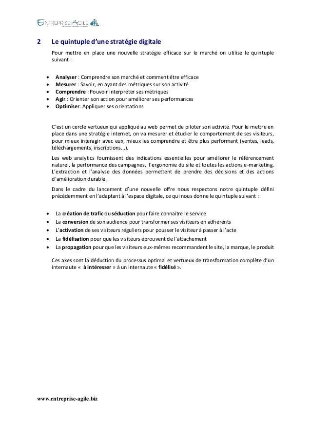 www.entreprise-agile.biz  2 Le quintuple d'une stratégie digitale  Pour mettre en place une nouvelle stratégie efficace su...