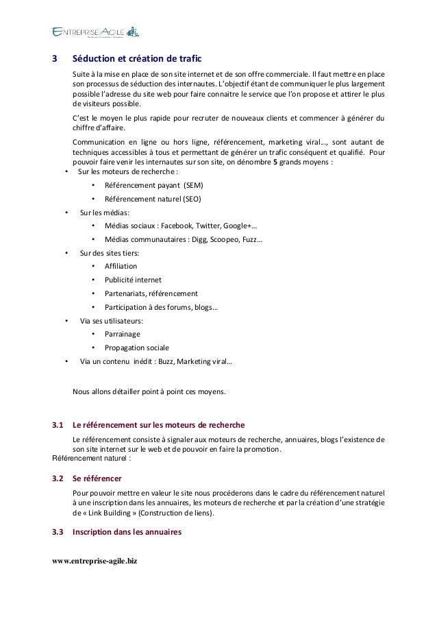 www.entreprise-agile.biz  3 Séduction et création de trafic  Suite à la mise en place de son site internet et de son offre...