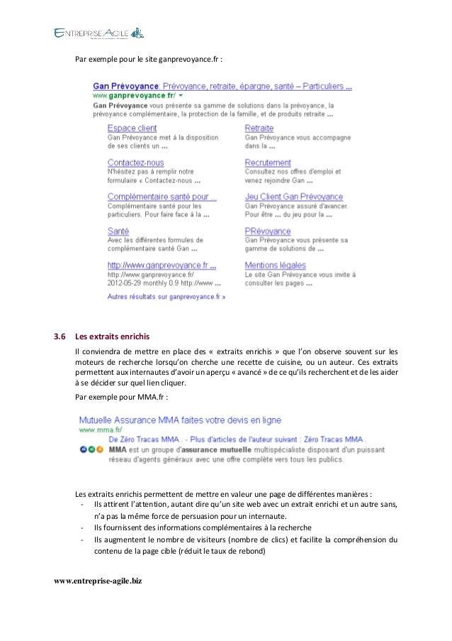 www.entreprise-agile.biz  Par exemple pour le site ganprevoyance.fr :  3.6 Les extraits enrichis  Il conviendra de mettre ...
