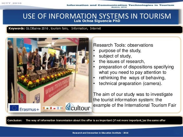 Luis Ochoa Siguencia PhD USE OF INFORMATION SYSTEMS IN TOURISM Conclusion: The way of information transmission about the o...