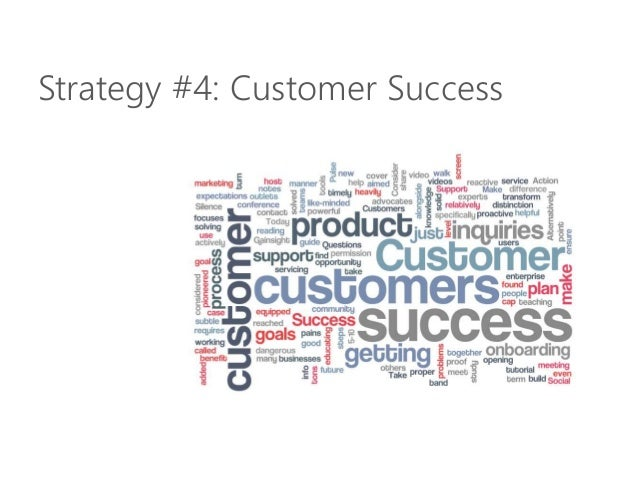 Strategy #4: Customer Success