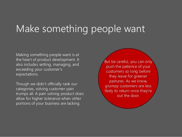 Making something people want is at the heart of product development. It also includes setting, managing, and exceeding you...