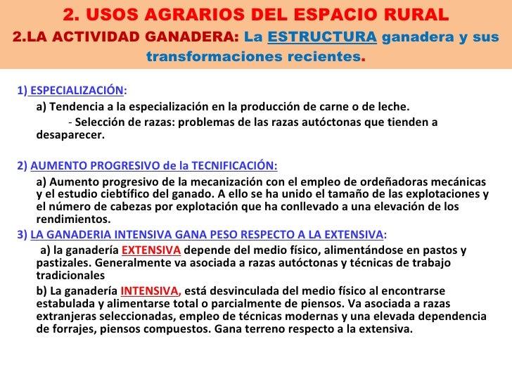 2. USOS AGRARIOS DEL ESPACIO RURAL 2.LA ACTIVIDAD GANADERA:  La  ESTRUCTURA  ganadera y sus transformaciones recientes . <...