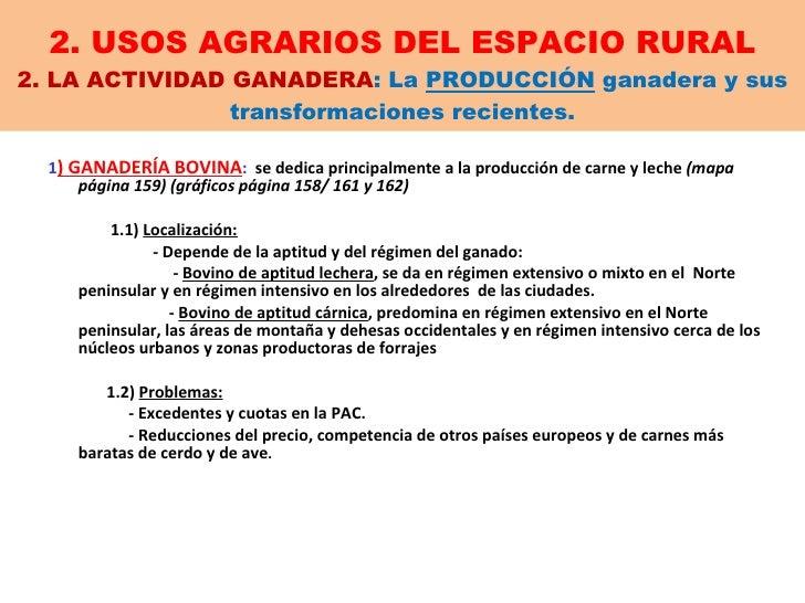 2. USOS AGRARIOS DEL ESPACIO RURAL 2. LA ACTIVIDAD GANADERA : La  PRODUCCIÓN  ganadera y sus transformaciones recientes. <...