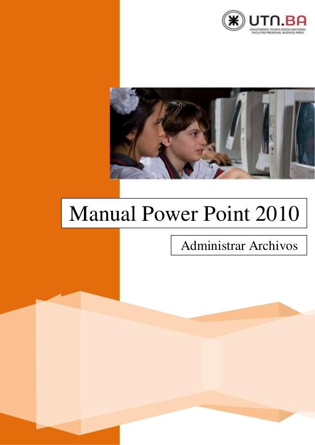 Manual Power Point 2010 Administrar Archivos