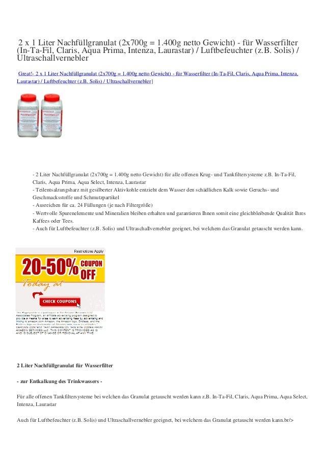 2 x 1 Liter Nachfüllgranulat (2x700g = 1.400g netto Gewicht) - für Wasserfilter(In-Ta-Fil, Claris, Aqua Prima, Intenza, La...