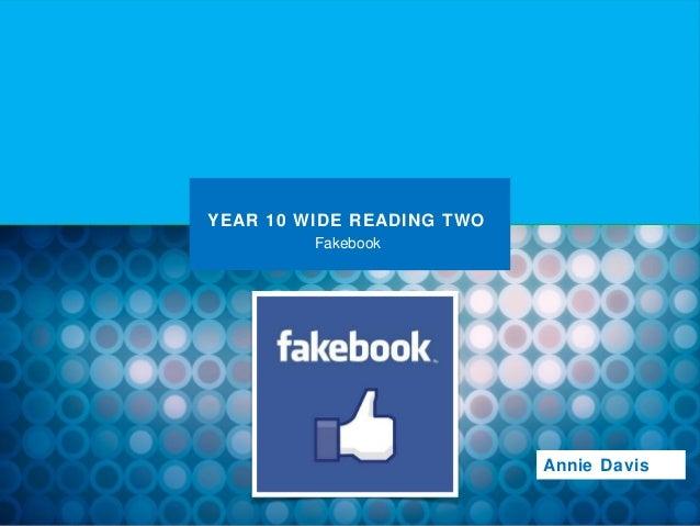 YEAR 10 WIDE READING TWO         Fakebook                           Annie Davis