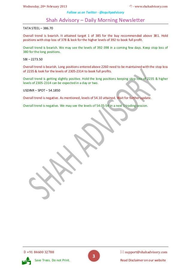 Wednesday, 20th February 2013                                               - www.shahadvisory.com                       ...