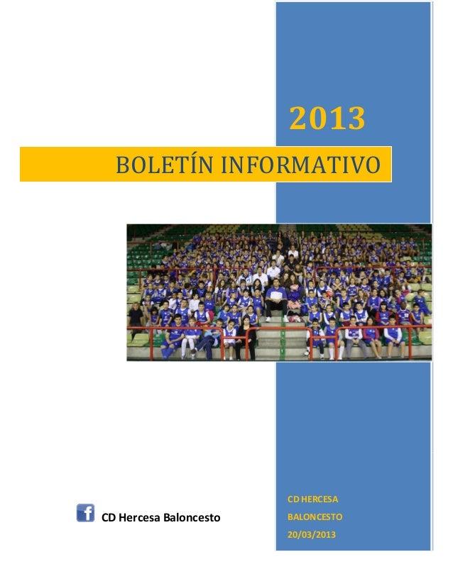 2013  BOLETÍN INFORMATIVO                        CD HERCESACD Hercesa Baloncesto   BALONCESTO                        20/03...