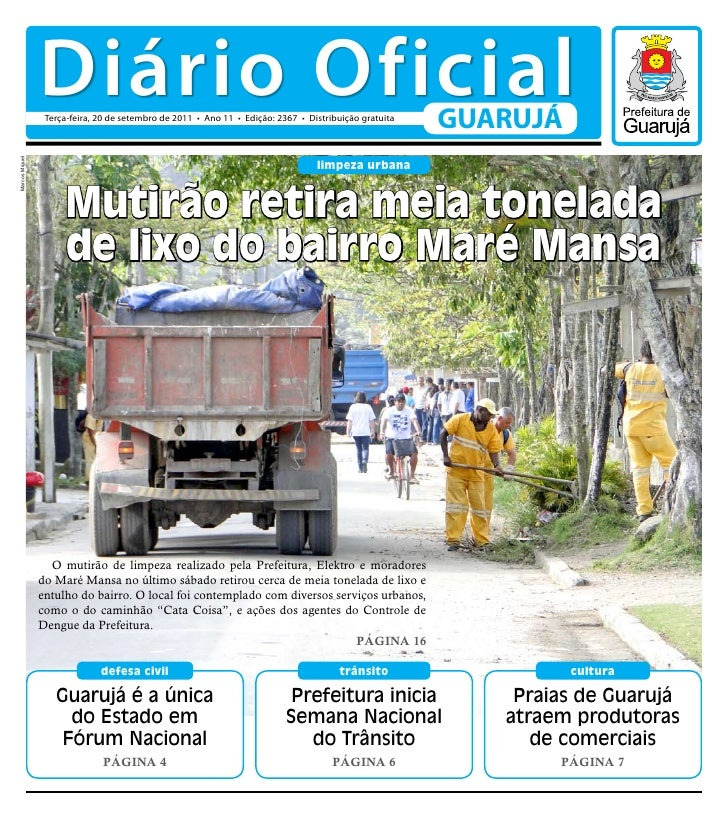 Diário Oficial                 Terça-feira, 20 de setembro de 2011 • Ano 11 • Edição: 2367 • Distribuição gratuita        ...
