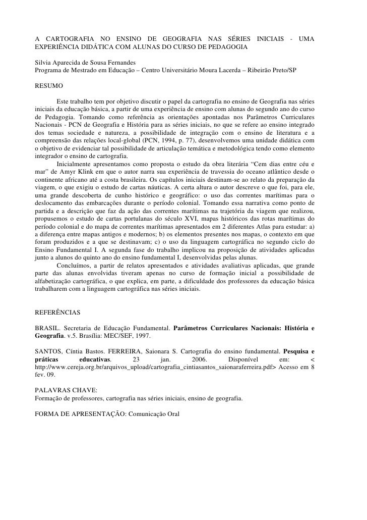 A CARTOGRAFIA NO ENSINO DE GEOGRAFIA NAS SÉRIES INICIAIS - UMA EXPERIÊNCIA DIDÁTICA COM ALUNAS DO CURSO DE PEDAGOGIA  Silv...