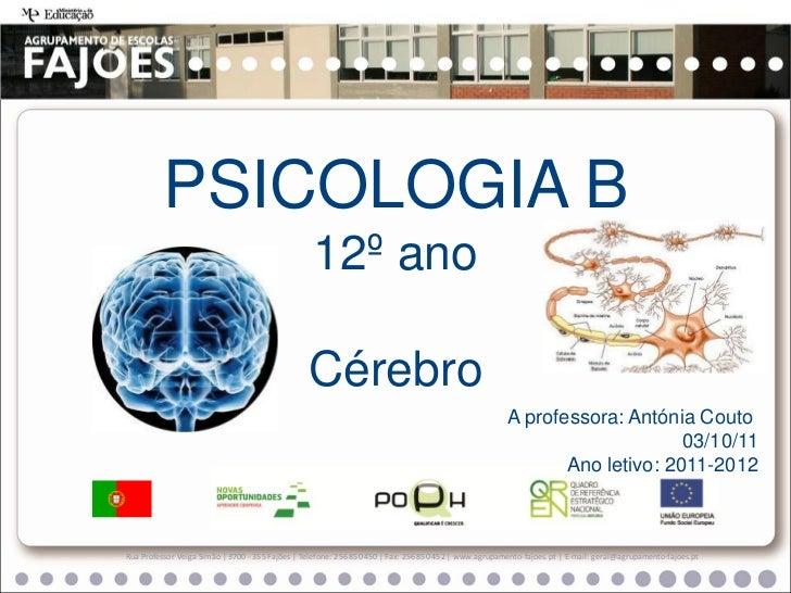 PSICOLOGIA B                                                  12º ano                                                 Cére...