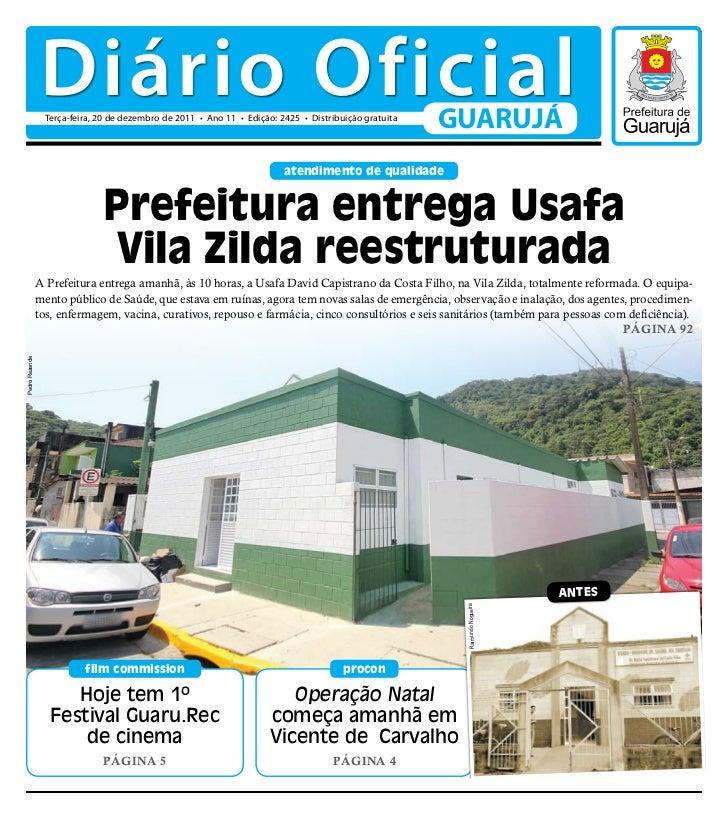 Diário Oficial                 Terça-feira, 20 de dezembro de 2011 • Ano 11 • Edição: 2425 • Distribuição gratuita        ...