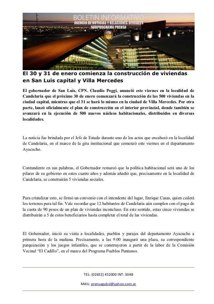 El 30 y 31 de enero comienza la construcción de viviendasen San Luis capital y Villa MercedesEl gobernador de San Luis, CP...