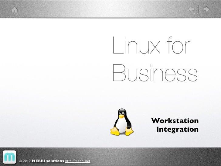 Linux for                                           Business                                               Workstation    ...