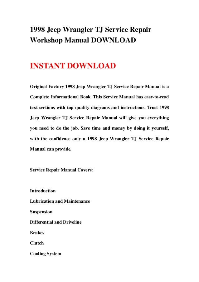 1998 jeep wrangler tj service repair workshop manual download rh slideshare net 1998 jeep wrangler service manual pdf 1998 jeep wrangler maintenance manual