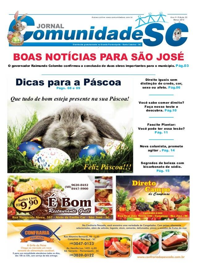 Acesse online: www.comunidadesc.com.br                              Ano II • Edição 20                                    ...