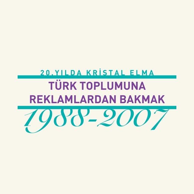 20. Yılda Kristal Elma: Türk Toplumuna Reklamlardan Bakmak (1988-2007)