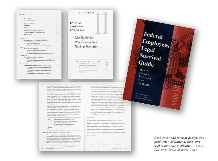 Book cover and interior design, andproduction of National EmployeeRights Institute publication, FederalEmployees Legal Sur...