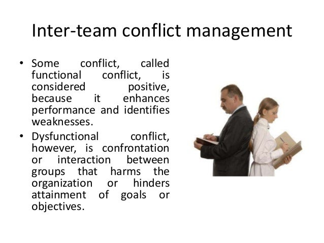 mgt 311 groups teams and conflict Describe common causes of conflict that arise within teams  some degree of  conflict helps teams avoid groupthink and forces the group to make choices.
