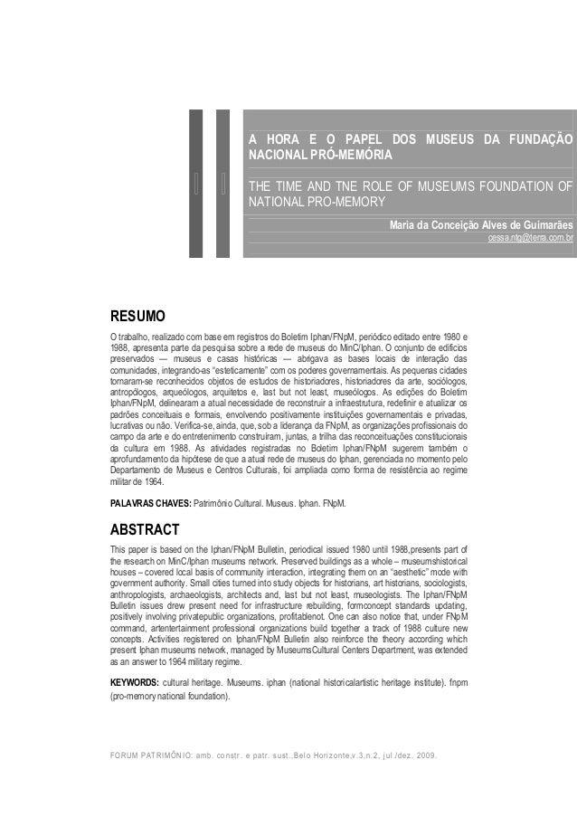 FORUM PATRIMÔNIO: amb. constr. e patr. sust.,Belo Horizonte,v.3,n.2, jul./dez. 2009. RESUMO O trabalho, realizado com base...
