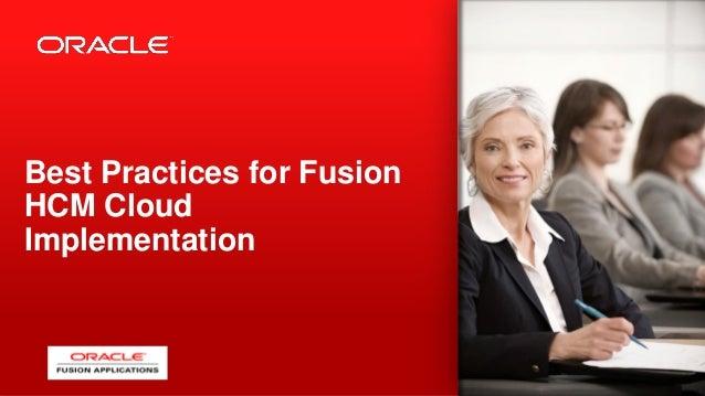 Best Practices for Fusion HCM Cloud Implementation