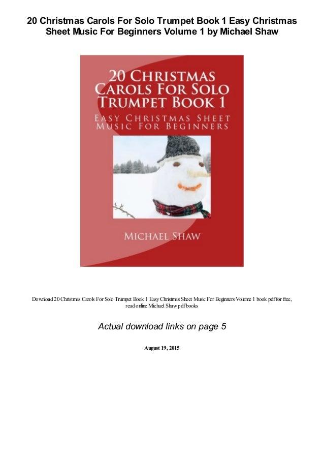 20 Christmas Carols For Solo Trumpet Book 1 Easy Christmas Sheet Musi