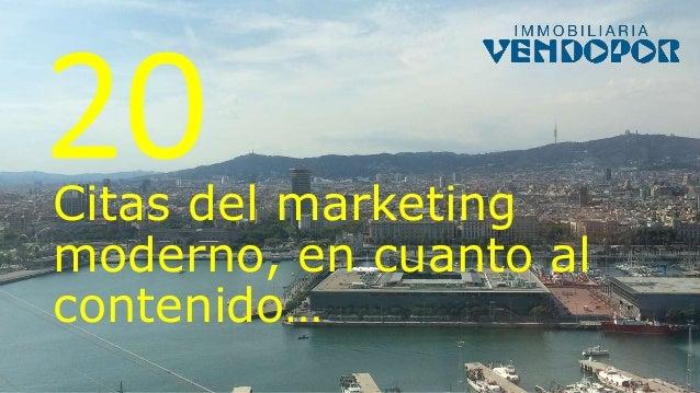 Citas del marketing moderno, en cuanto al contenido…