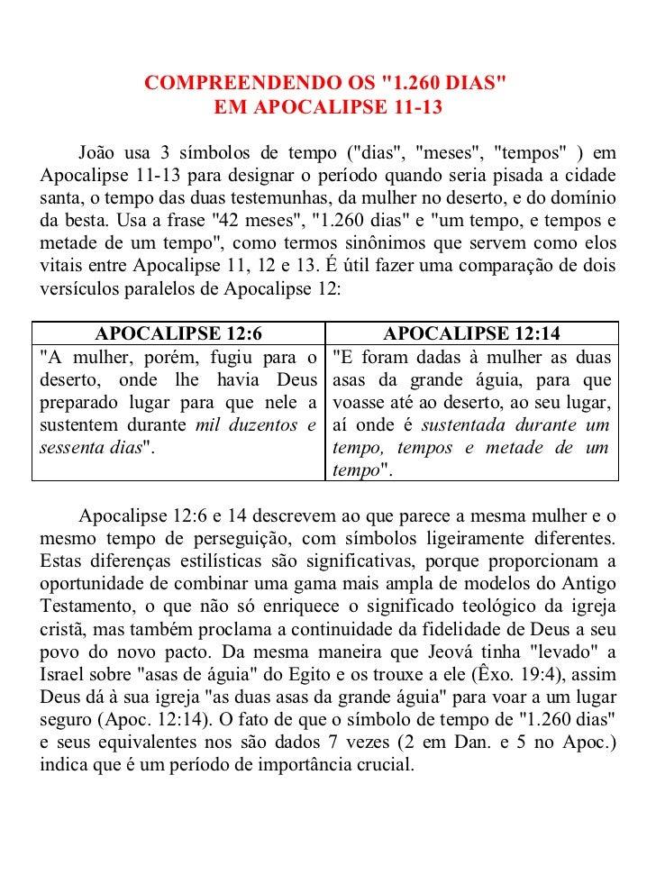 """COMPREENDENDO OS """"1.260 DIAS""""                 EM APOCALIPSE 11-13      João usa 3 símbolos de tempo (""""dias"""", """"meses"""", """"tem..."""