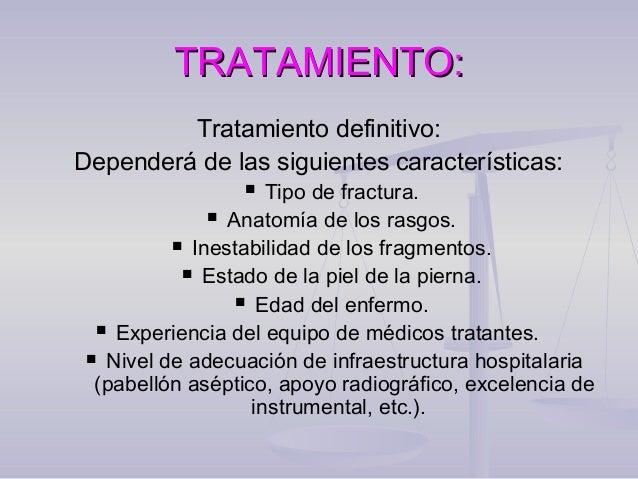 TRATAMIENTO (según el tipo de fractura):  Fracturas estables: Reducción extemporánea en mesa ortopédica y yeso cruropédic...