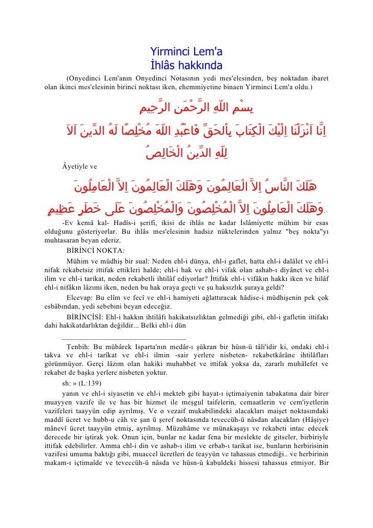 Yirminci Lem'a                                     İhlâs hakkında         (Onyedinci Lem'anın Onyedinci Notasının yedi mes...