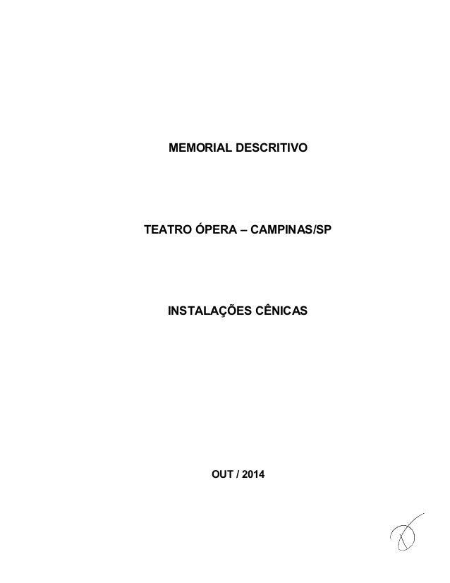 MEMORIAL DESCRITIVO TEATRO ÓPERA – CAMPINAS/SP INSTALAÇÕES CÊNICAS OUT / 2014