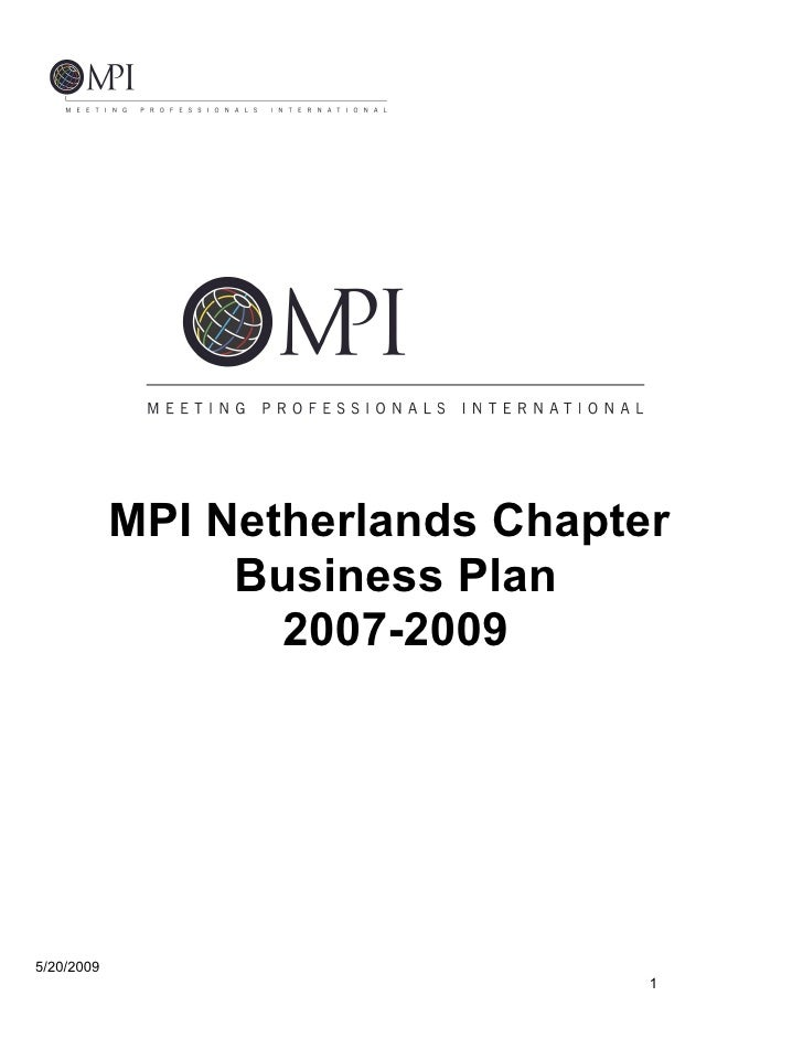 MPI Netherlands Chapter                  Business Plan                    2007-2009     5/20/2009                         ...
