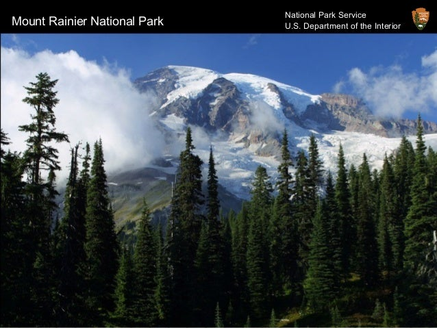 Mount Rainier National Park National Park Service U.S. Department of the Interior