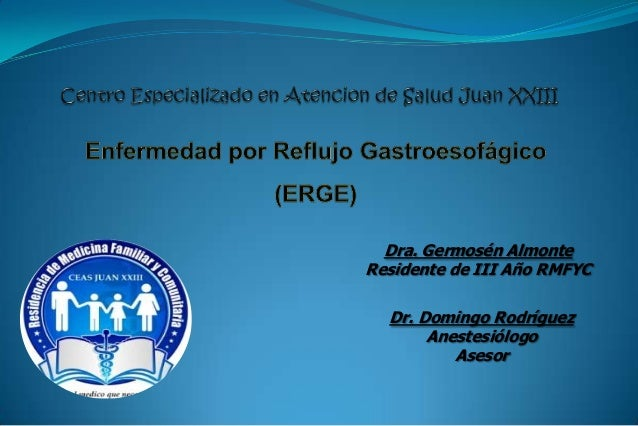 Dra. Germosén AlmonteResidente de III Año RMFYC  Dr. Domingo Rodríguez       Anestesiólogo          Asesor