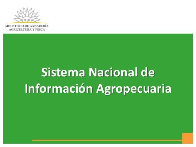 Sistema Nacional de Información Agropecuaria