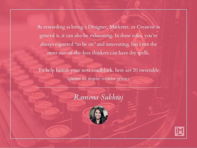 20 Tweetable Quotes to Inspire Marketing & Design Creative Genius Slide 3