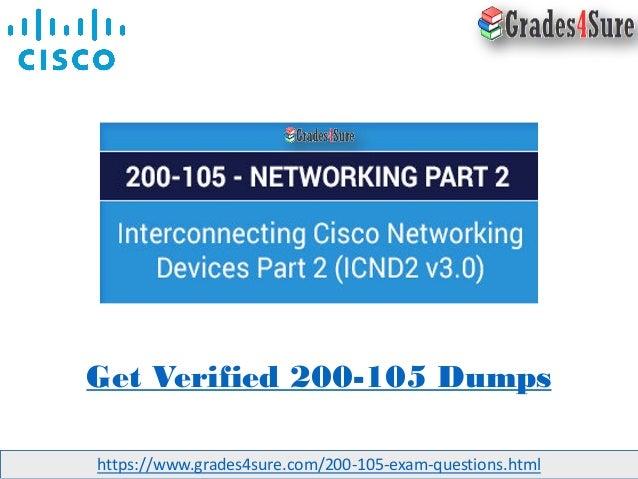 Grades4sure: Cisco 200-105 Dumps