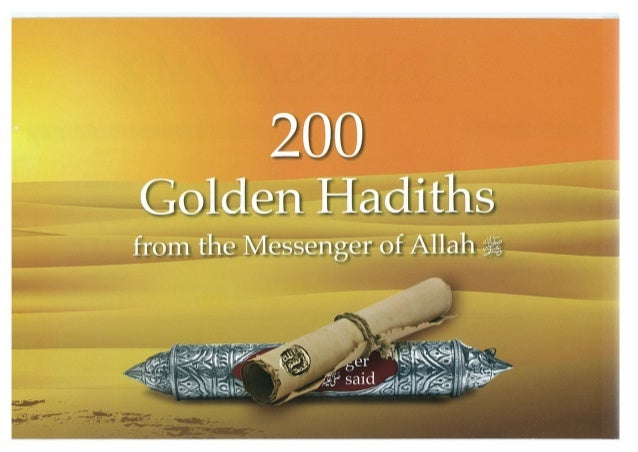 200 Golden Hadiths from the Messenger of Allah (ﷺ)