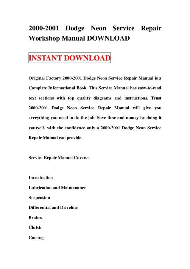 2000 2001 dodge neon service repair workshop manual download rh slideshare net Makers Service Repair Manual Appliance Repair Service Manuals