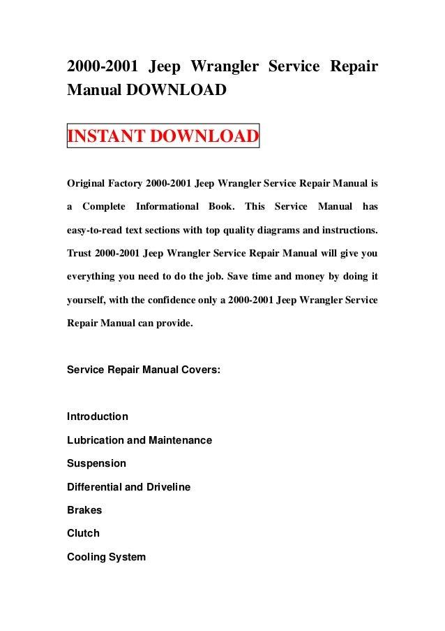2000 2001 jeep wrangler service repair manual download rh slideshare net 2000 jeep wrangler repair manual free 2001 jeep wrangler repair manual for brake