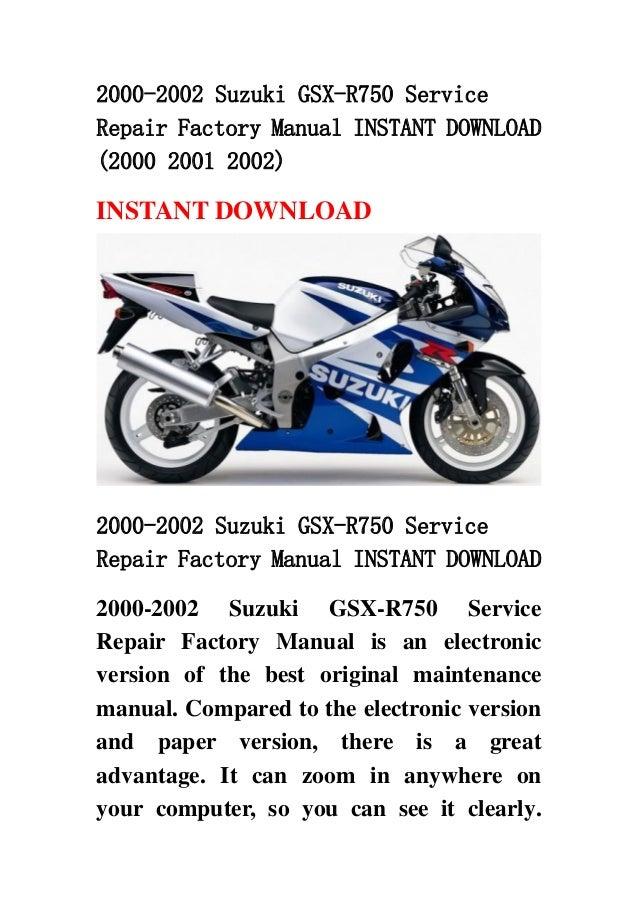 download now suzuki gsxr750 gsx r750 gsxr 750 2000 2002 service repair workshop manual instant download
