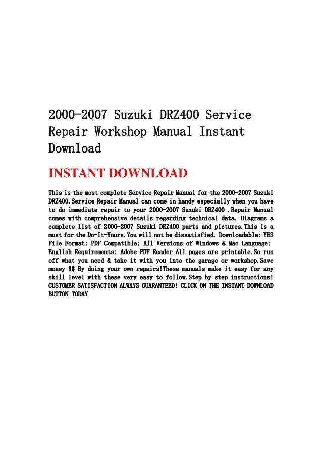2000 2007 suzuki drz400 service repair workshop manual instant downlo rh slideshare net 2009 drz400 service manual drz 400 service manual free download