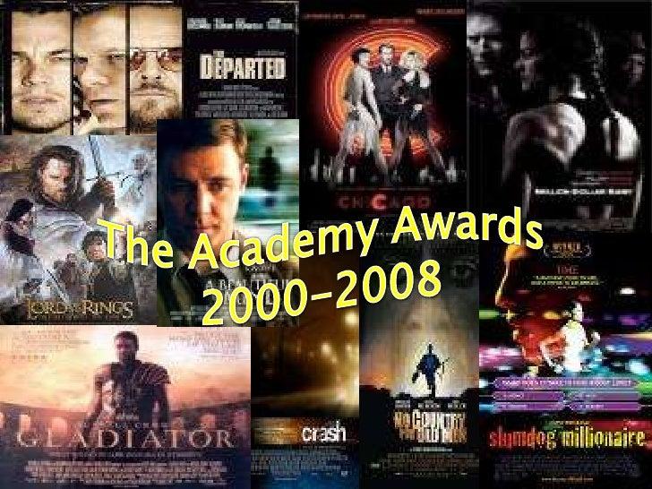 The Academy Awards<br />2000-2008<br />